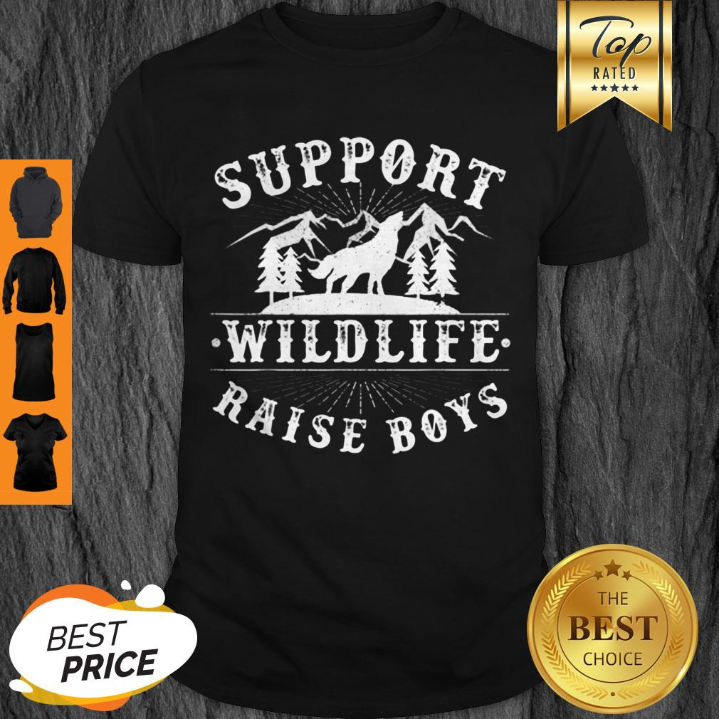 Nice Support Wildlife Raise Boys Womens Gift For Mothers Day Mama Shirt