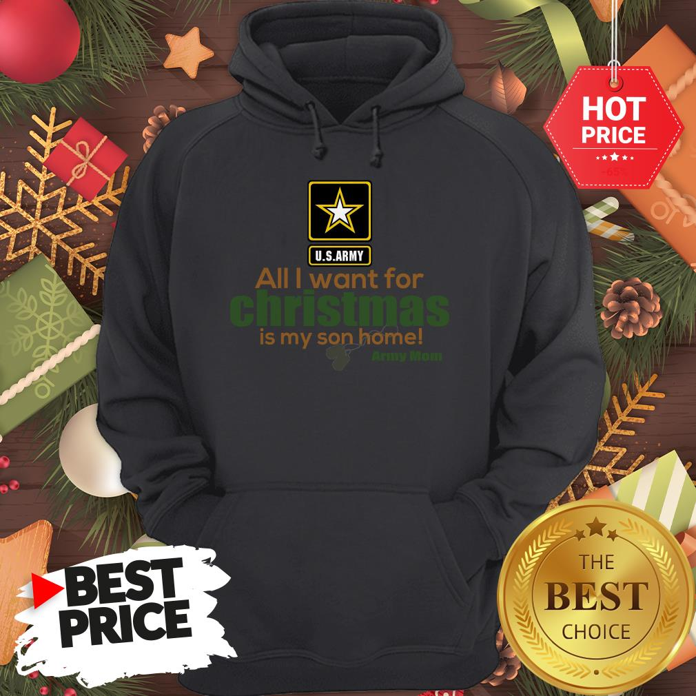 Official Army Mom All I Want For Christmas Is My Son Home Hoodie