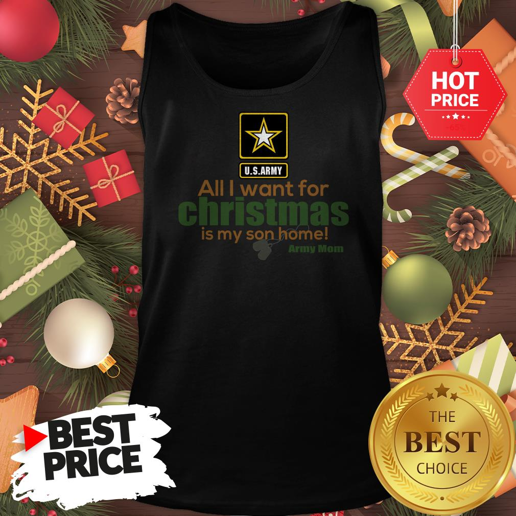 Official Army Mom All I Want For Christmas Is My Son Home Tank Top