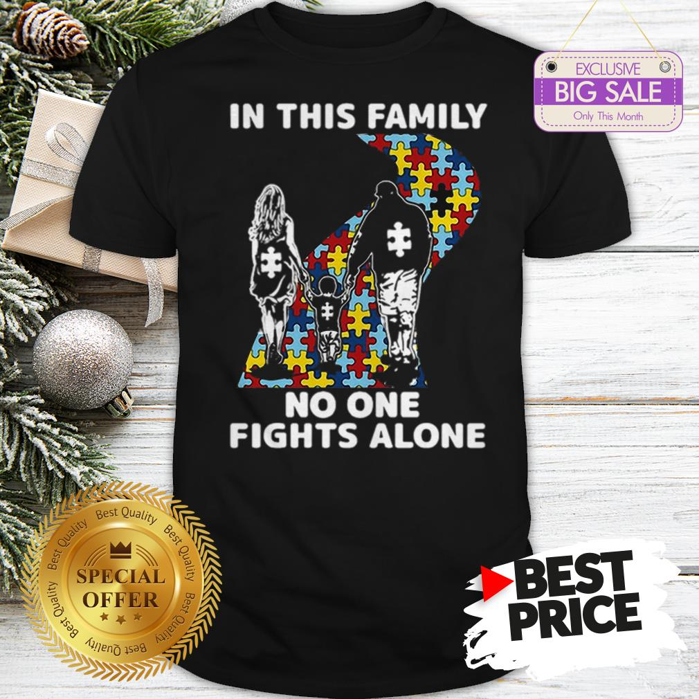 Official Autism Road In This Family No One Fights Alone Shirt