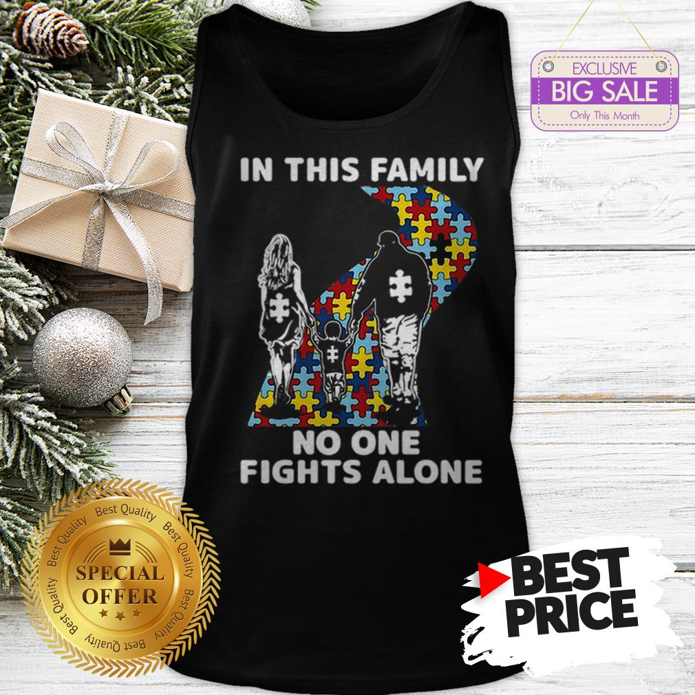 Official Autism Road In This Family No One Fights Alone Tank Top