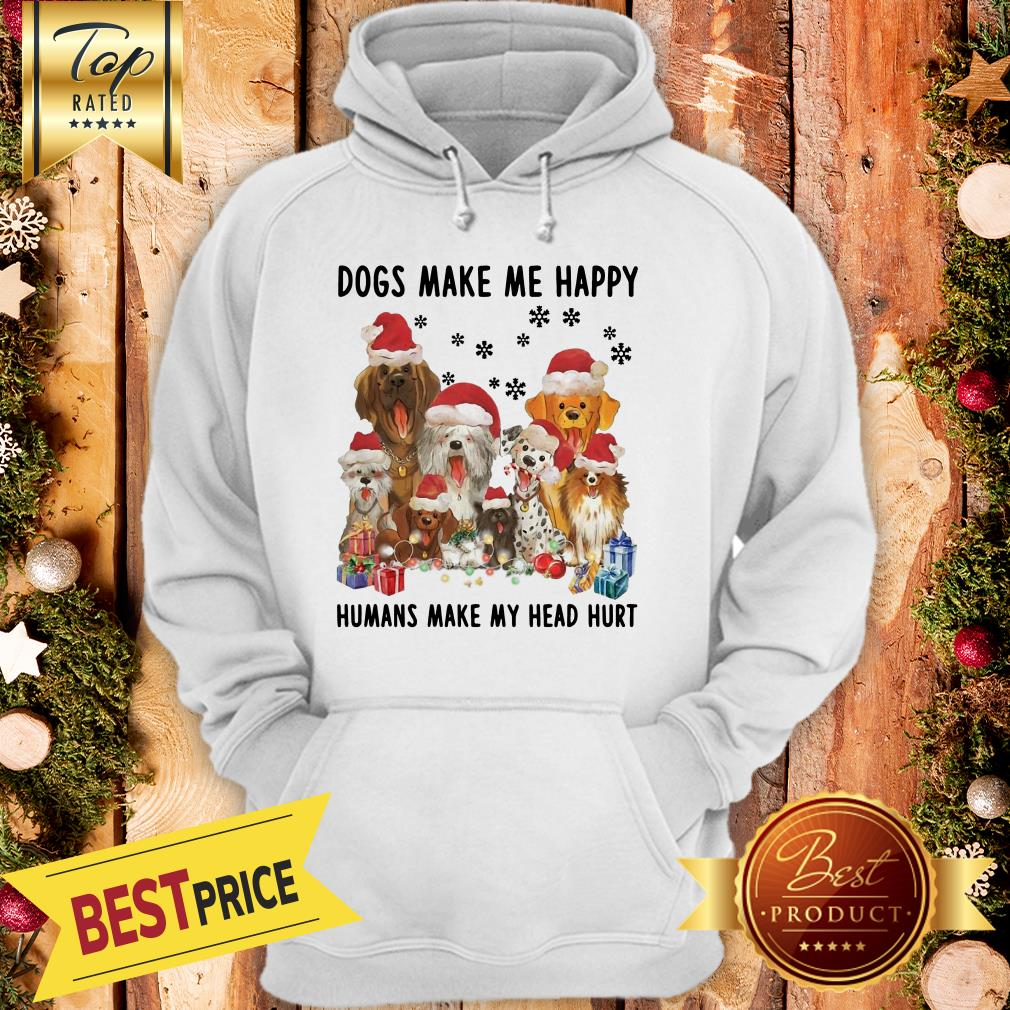 Official Dogs Make Me Happy Humans Make My Head Hurt Christmas Hoodie