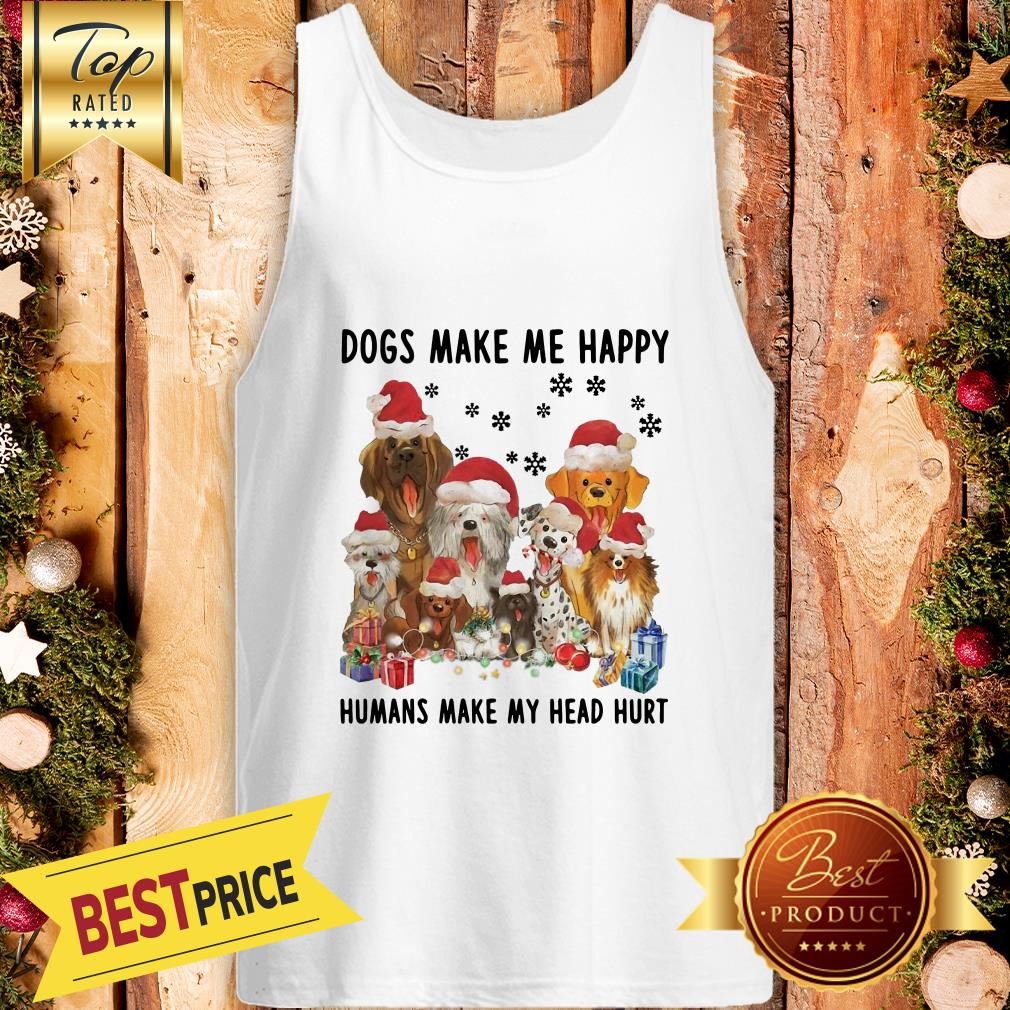 Official Dogs Make Me Happy Humans Make My Head Hurt Christmas Tank Top