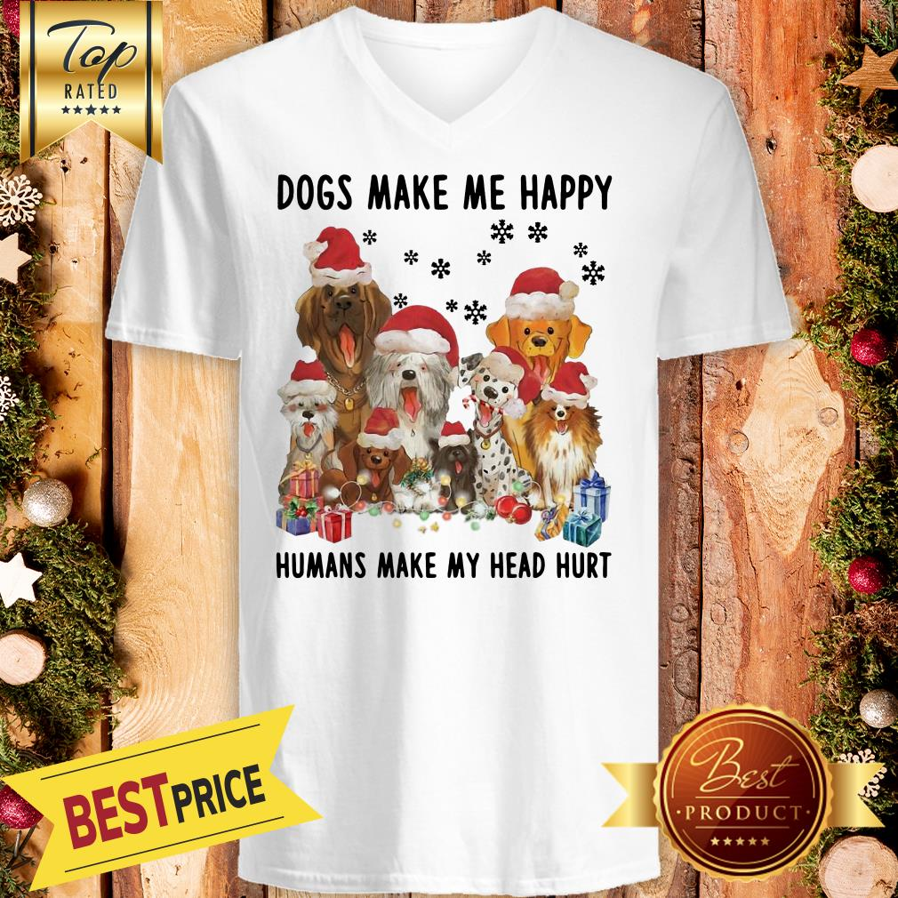 Official Dogs Make Me Happy Humans Make My Head Hurt Christmas V-neck