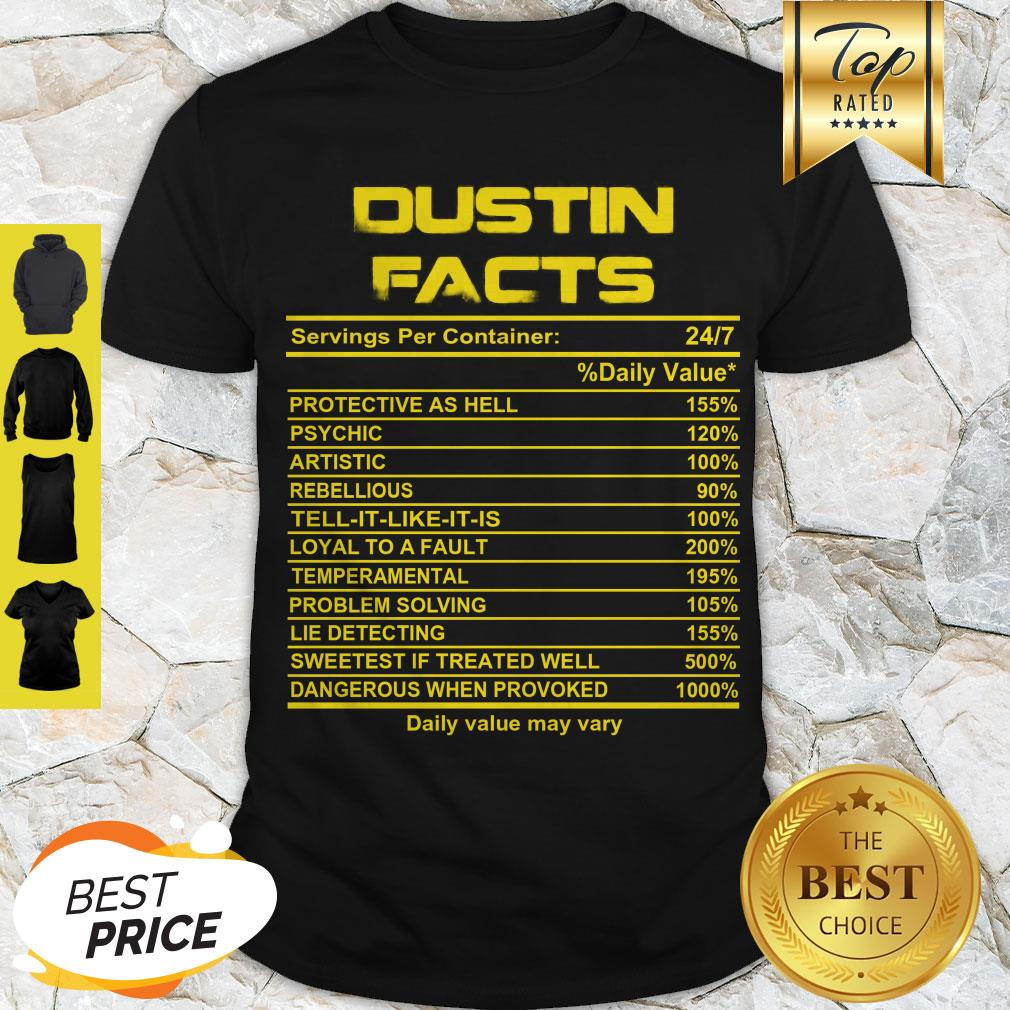 Official Dustin Facts Servings Per Container Daily Value May Vary Shirt