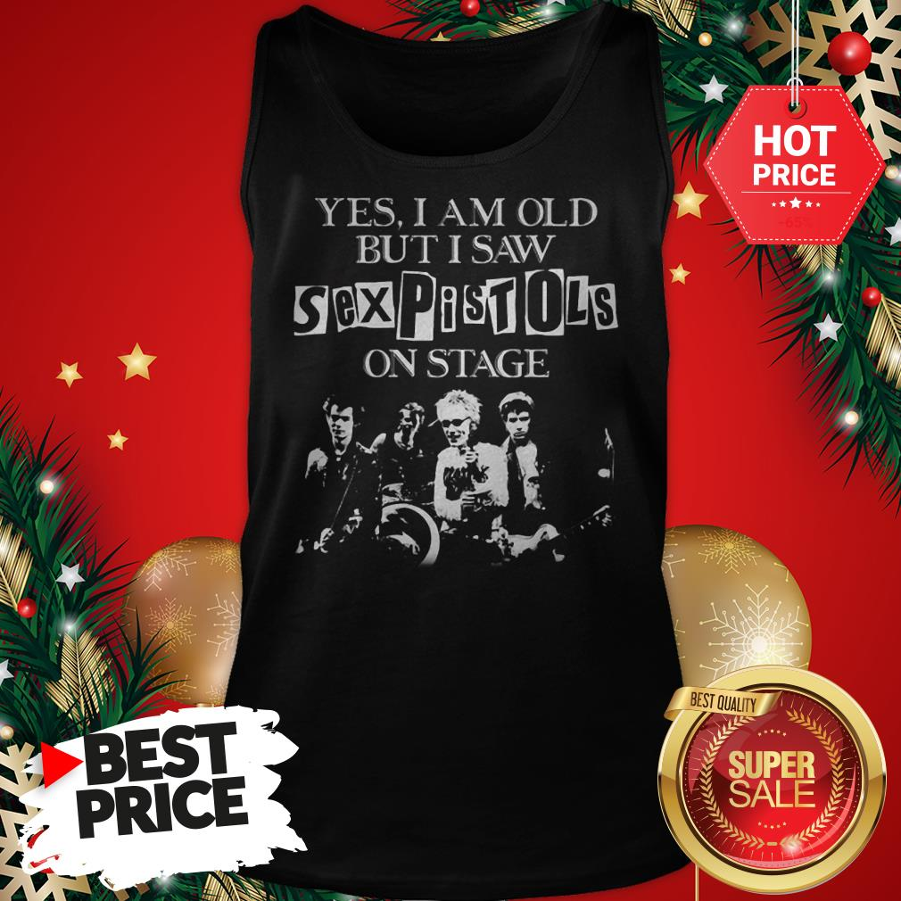 Official Hot Mens Yes I Am Old But I Saw Sex Pistols On Stage Tank Top