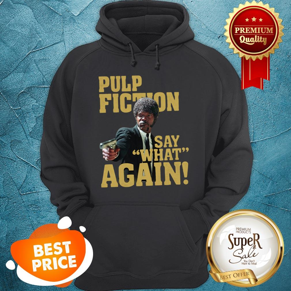 Official Jules Winnfield Pulp Fiction Say What Again Hoodie