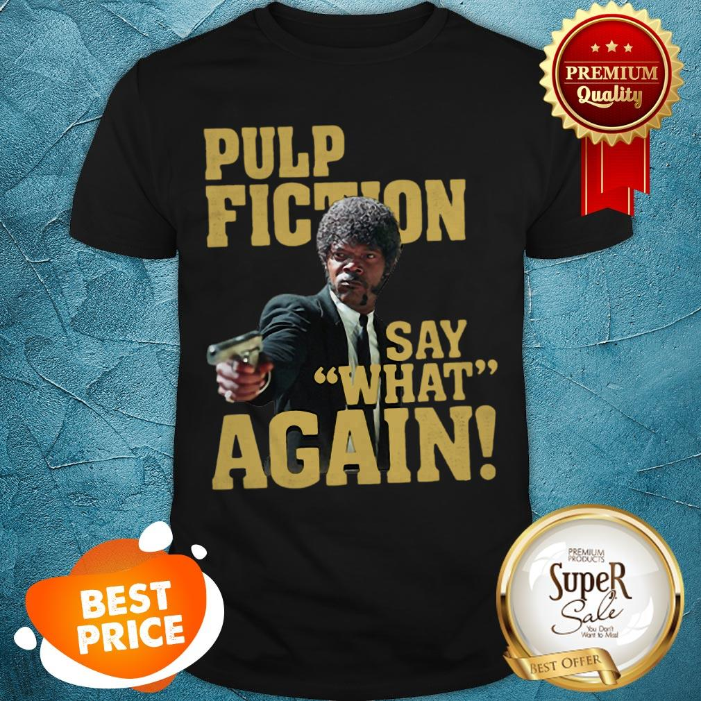 Official Jules Winnfield Pulp Fiction Say What Again Shirt