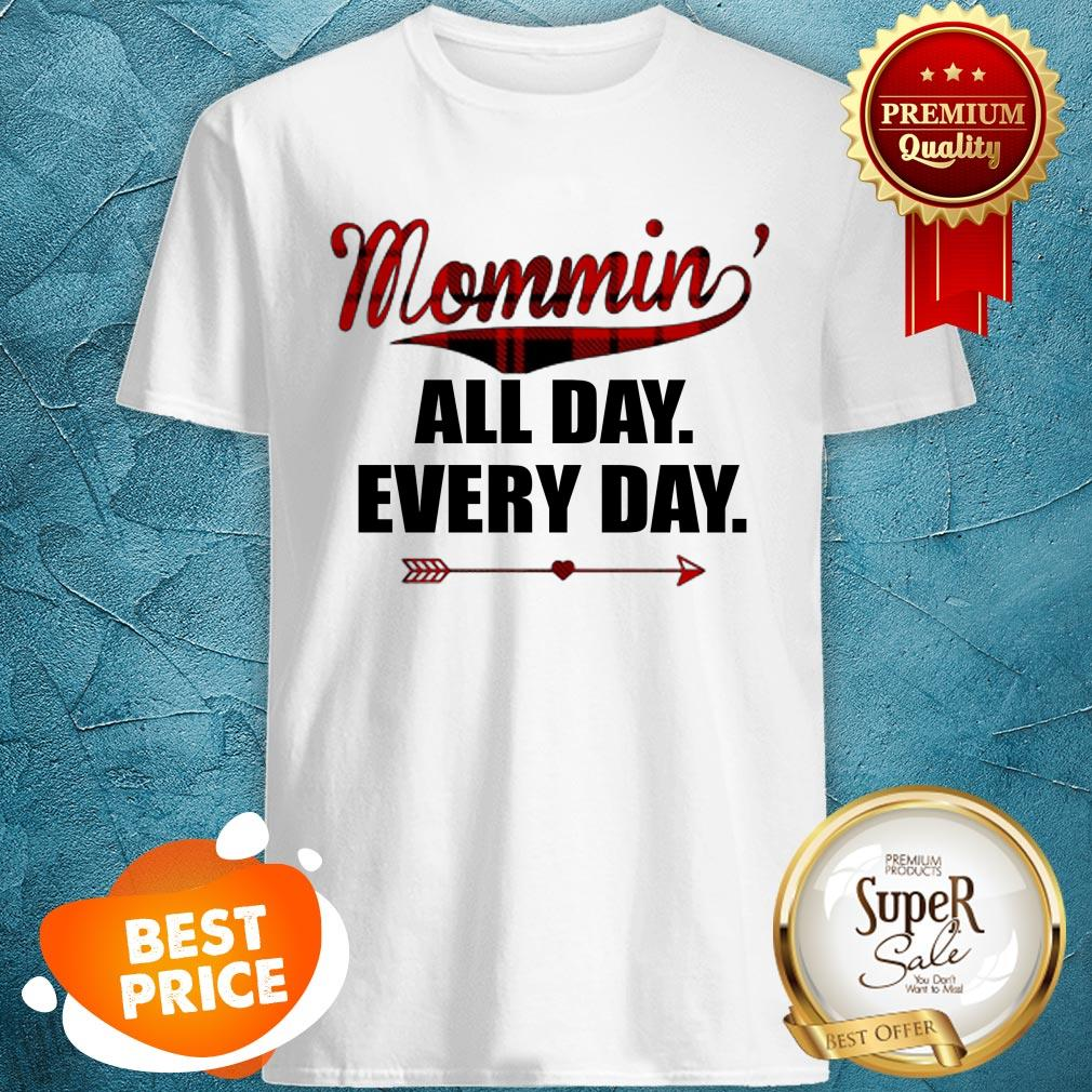 Official Mommin' All Day Every Day Plaid Version Shirt