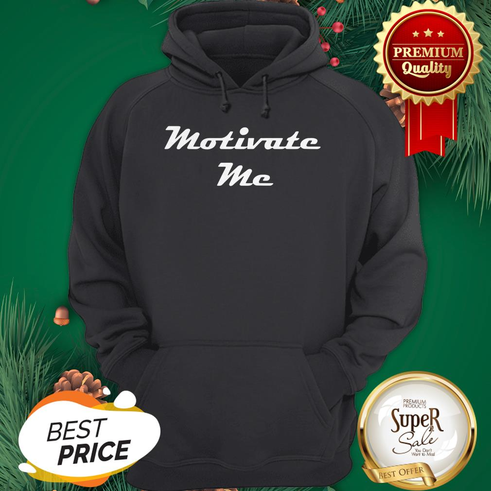 Official Motivate Me Hoodie