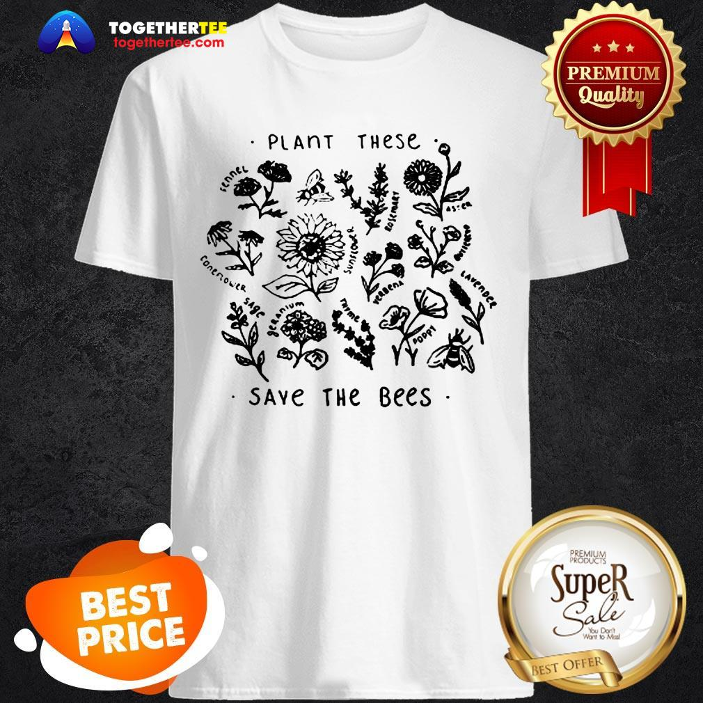 Official Save Lands Plant These Save The Bees Shirt