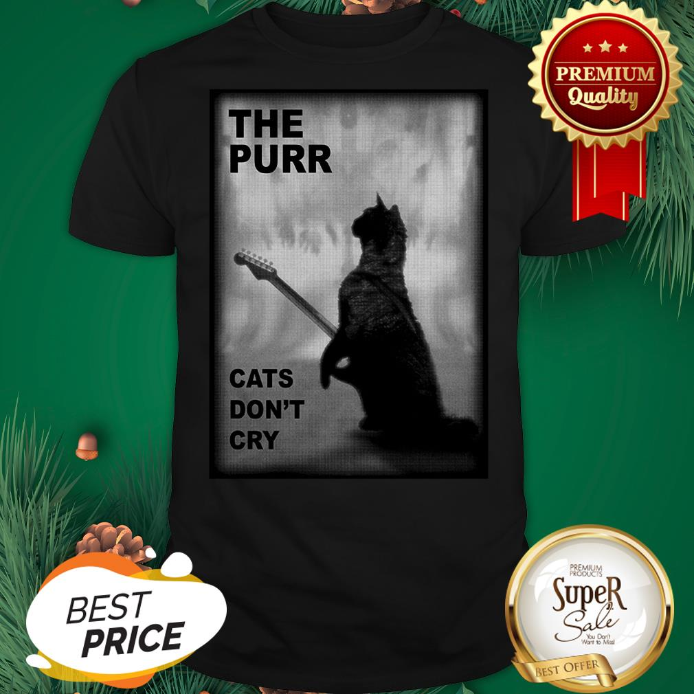 Official The Purr Cats Don't Cry Guitar Shirt