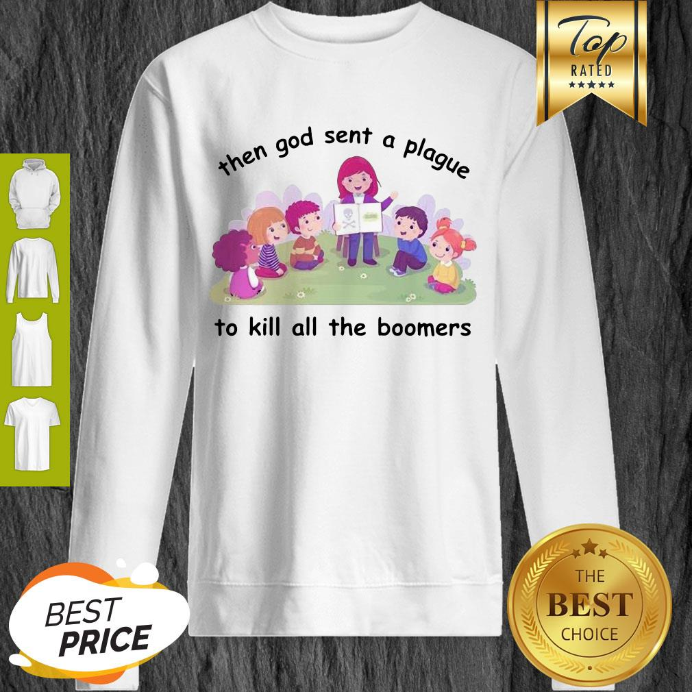 Official Then God Sent A Plague To Kill All The Bombers Sweatshirt