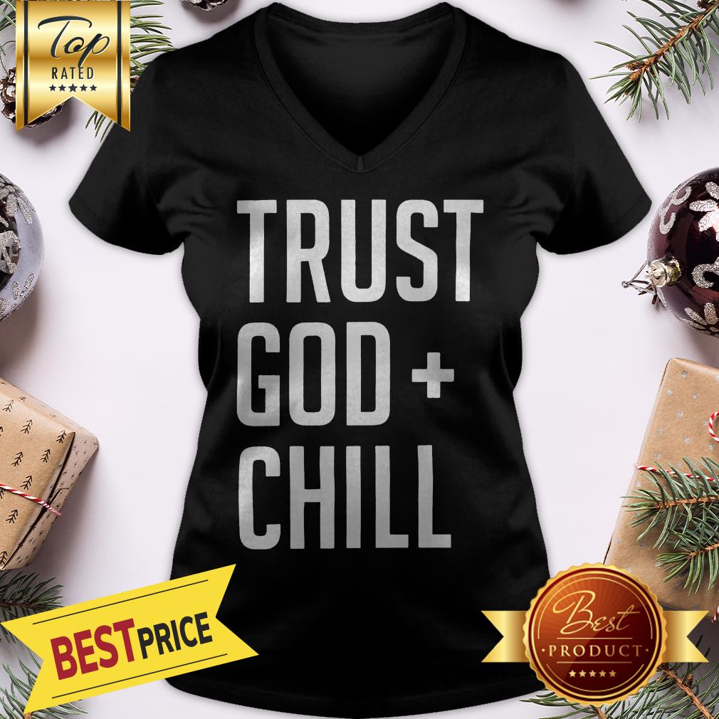 Official Trust God + Chill Adult V-Neck