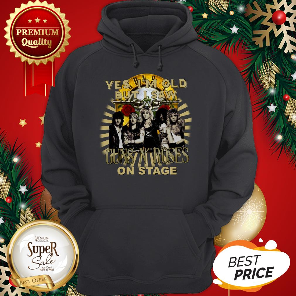 Official Yes I'm Old But I Saw Gun N' Roses On Stage Hoodie