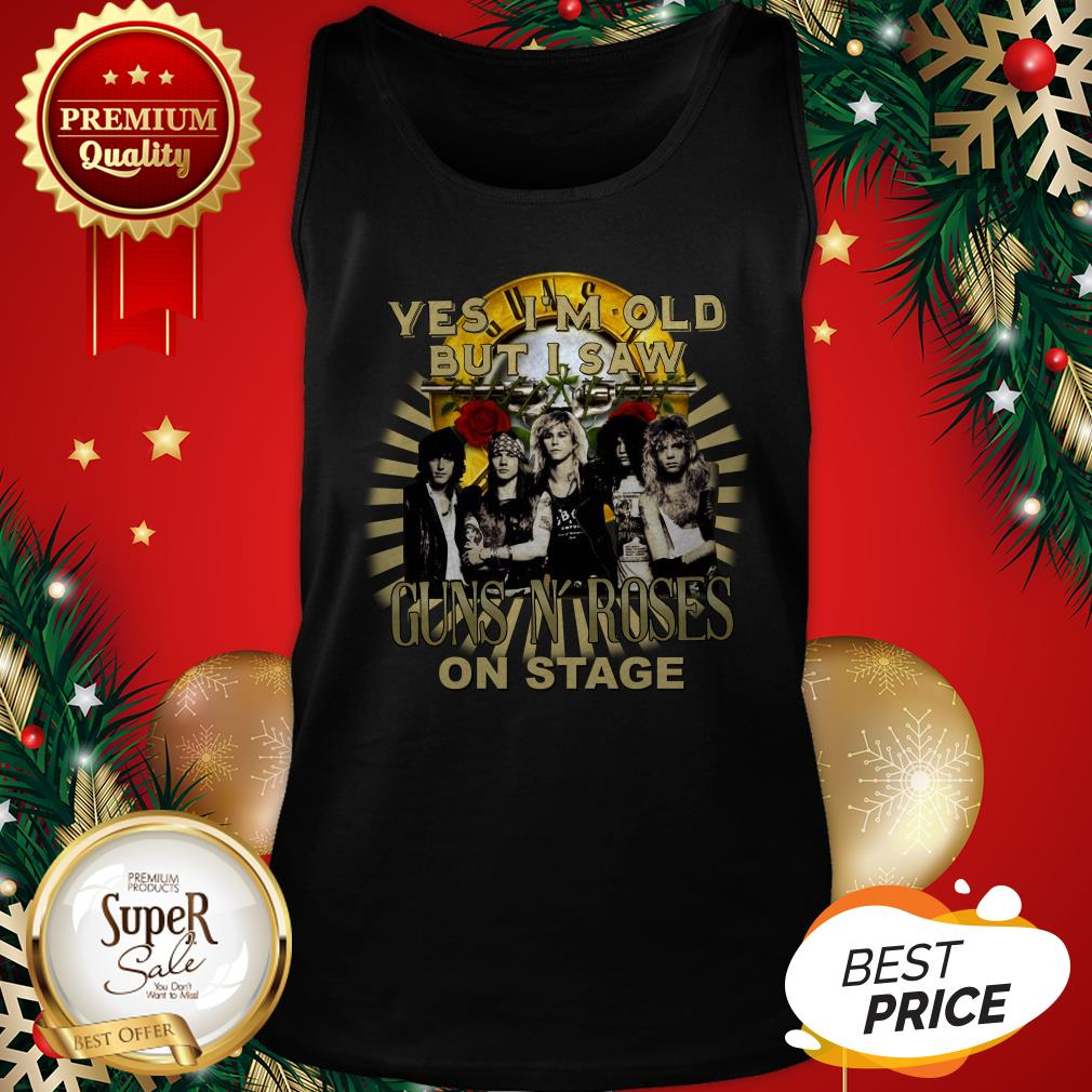 Official Yes I'm Old But I Saw Gun N' Roses On Stage Tank Top