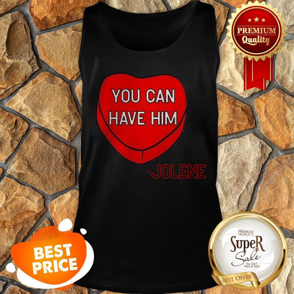 Official You Can Have Him Valentine's Heart Tank Top