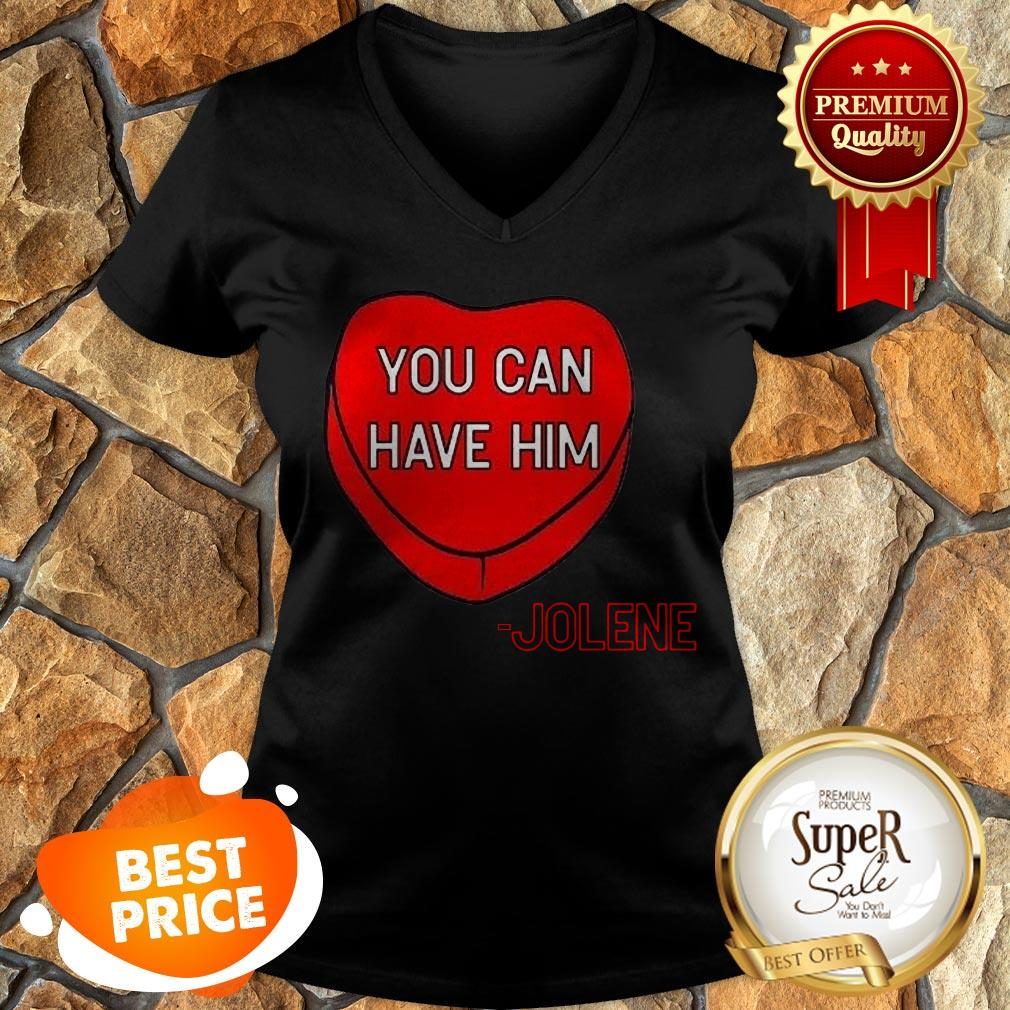 Official You Can Have Him Valentine's Heart V-neck