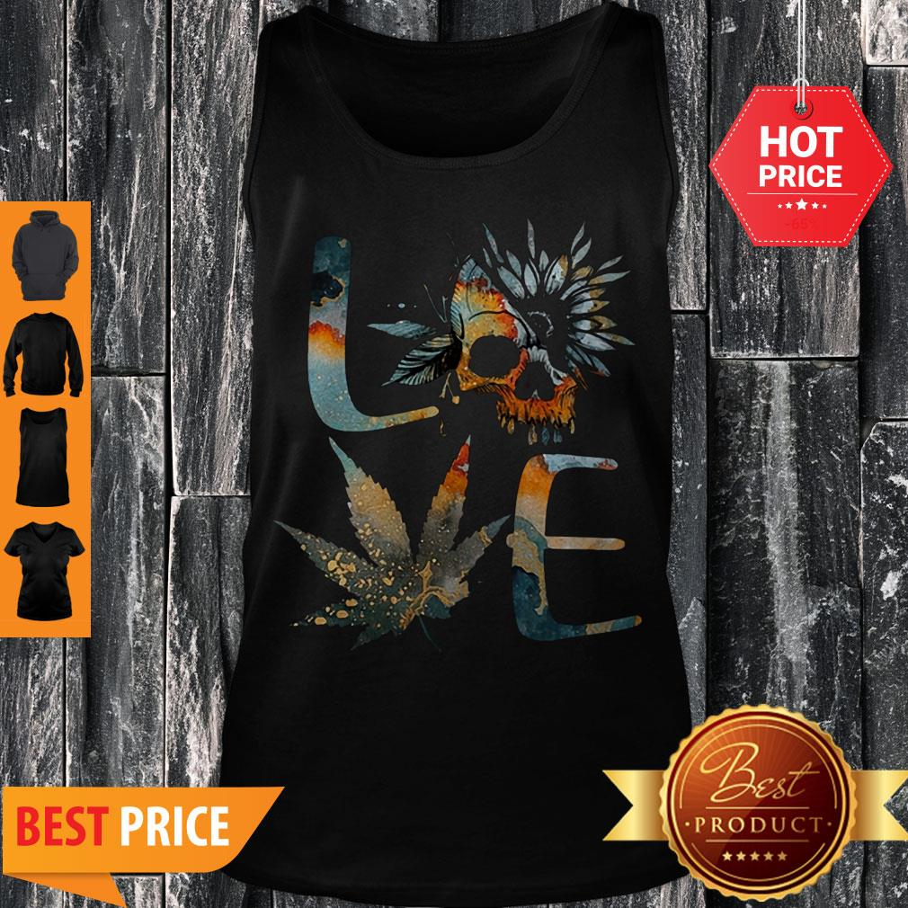 Perfect Love Skull Weed Sunflower Earth Day Tank Top