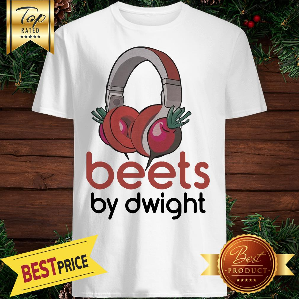 Premium The Official Beets By Dwight Shirt