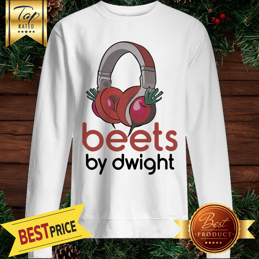 Premium The Official Beets By Dwight Sweatshirt