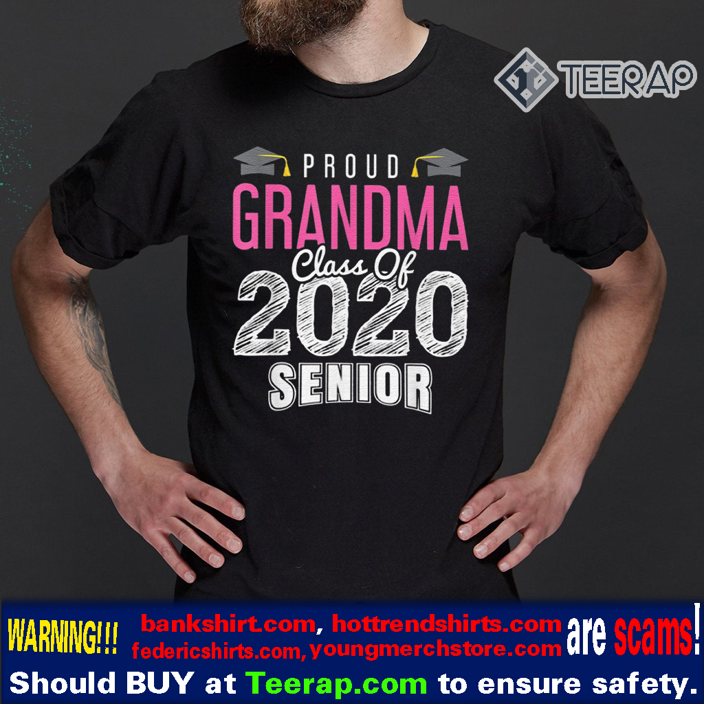 PROUD GRANDMA GRADUATING CLASS OF 2020 SCHOOL Shirt