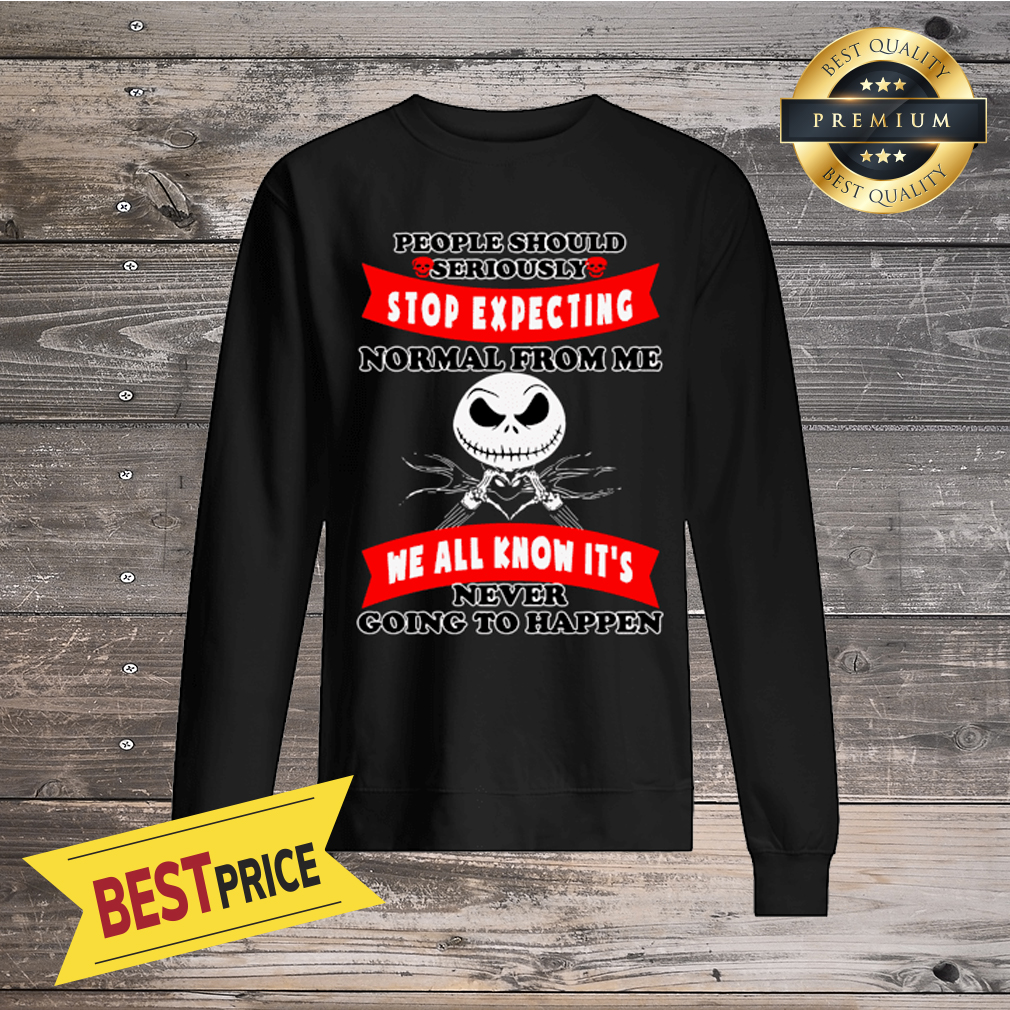 Red  Jack Skellington Stop Expecting We All Know It's Sweatshirt