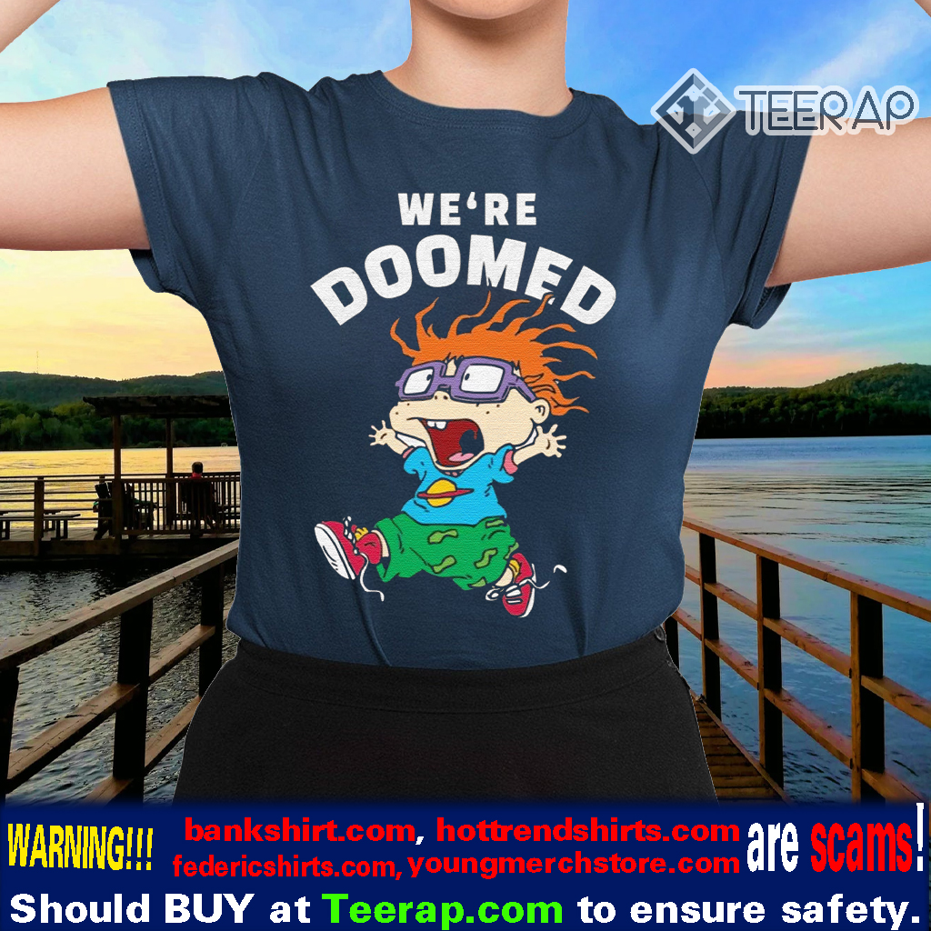 Rugrats Chuckie Finster We're Doomed shirts