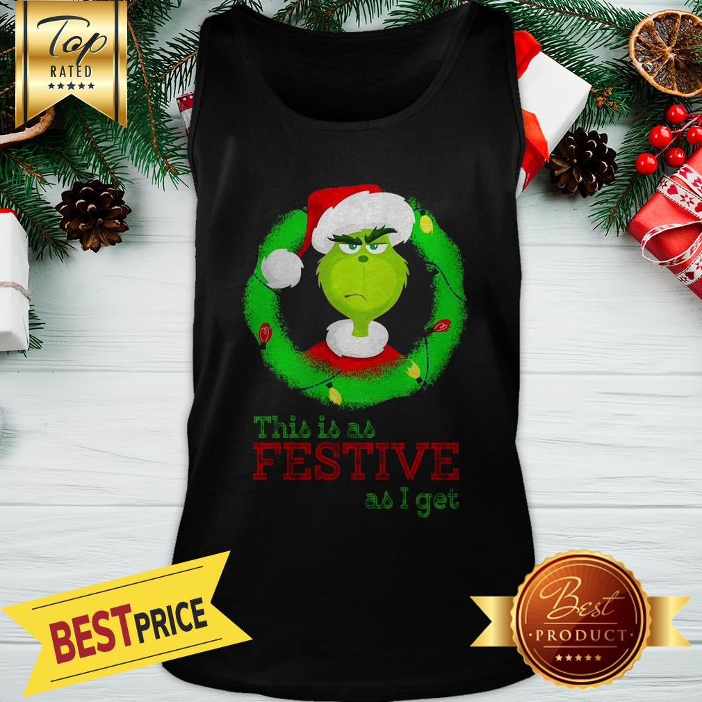 Santa Grinch This Is As Festive As I Get Christmas Lights Tank Top