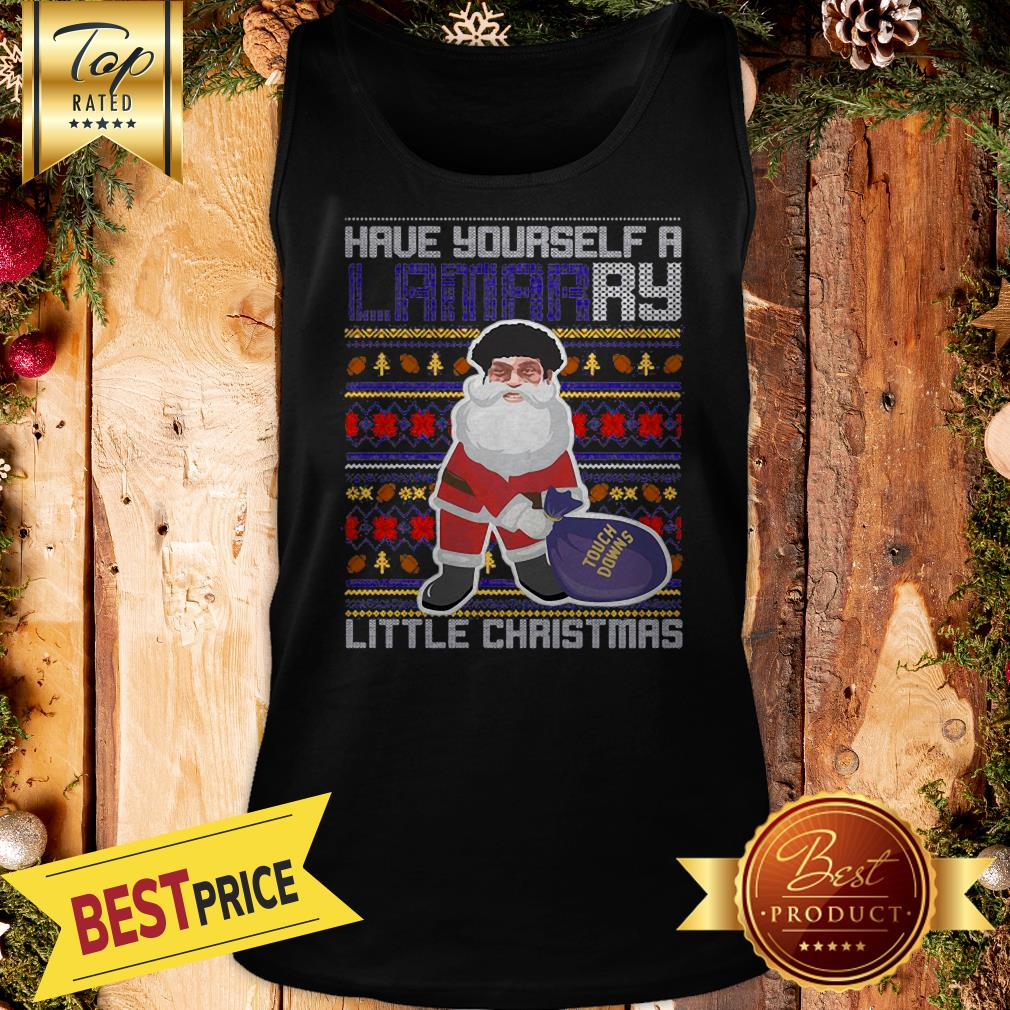 Santa Have Yourself A Lamarry Little Christmas Ugly Tank Top
