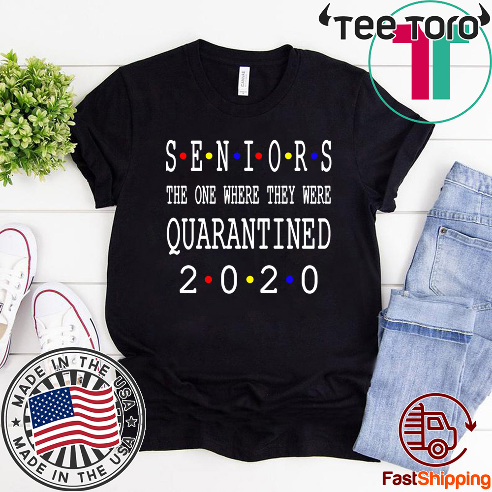 Senior 2020 Shit Getting Real - Class Of 2020 Graduation Senior Funny Quarantine T-Shirt - Limited Edition
