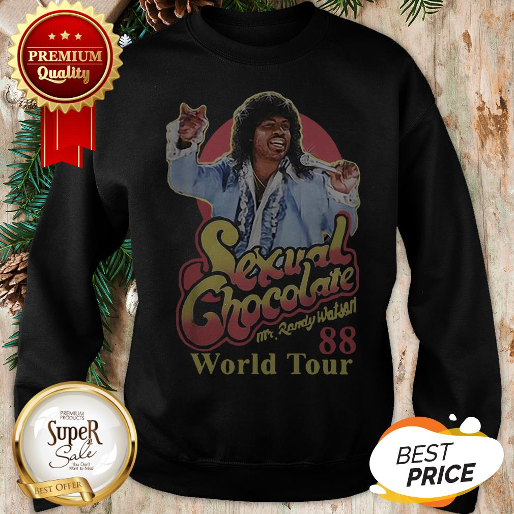 Sexual Chocolate 88 World Tour Mr Randy Eddie Murphy Movie Sweatshirt