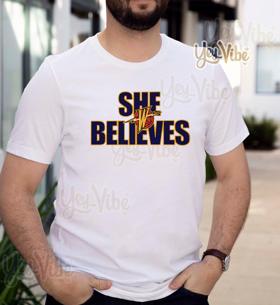 She Believes T-Shirts Golden State Warriors