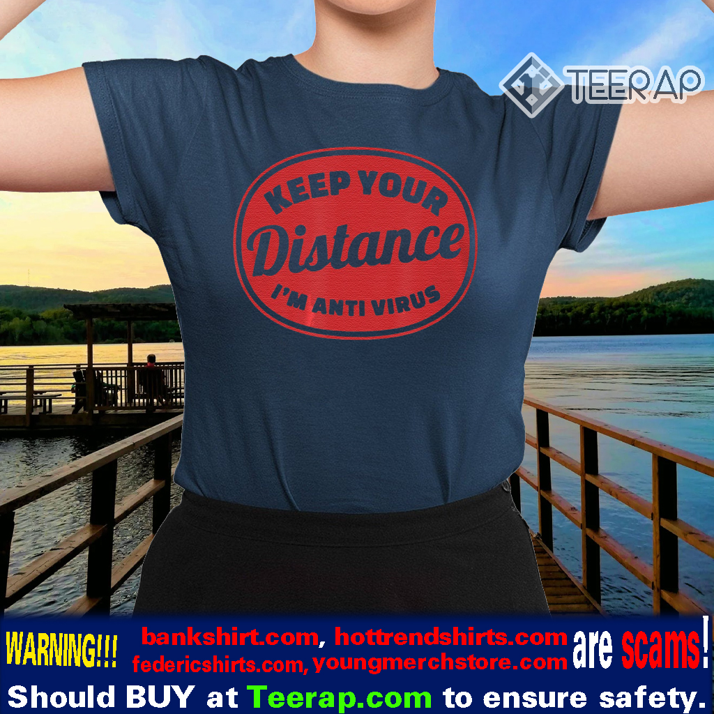 Social Distancing Keep Your Distance TShirts