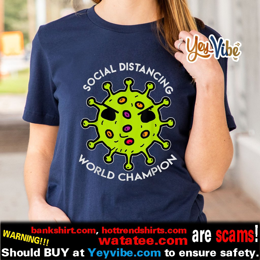 Social Distancing World Champion Virus Quarantine 2020 Shirt