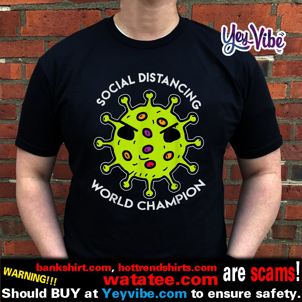 Social Distancing World Champion Virus Quarantine 2020 Shirts