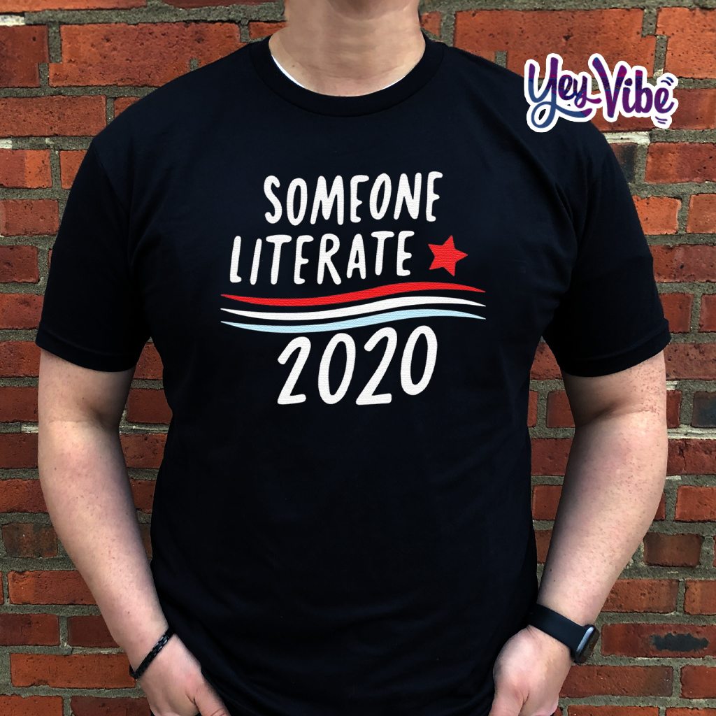 Someone Literate 2020 T Shirt