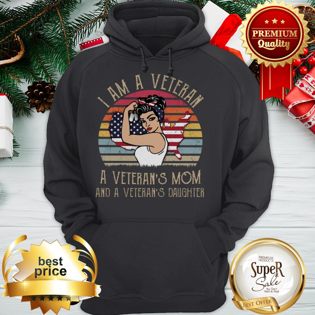 Strong Girl I Am A Veteran's Mom And Daughter Vintage Hoodie