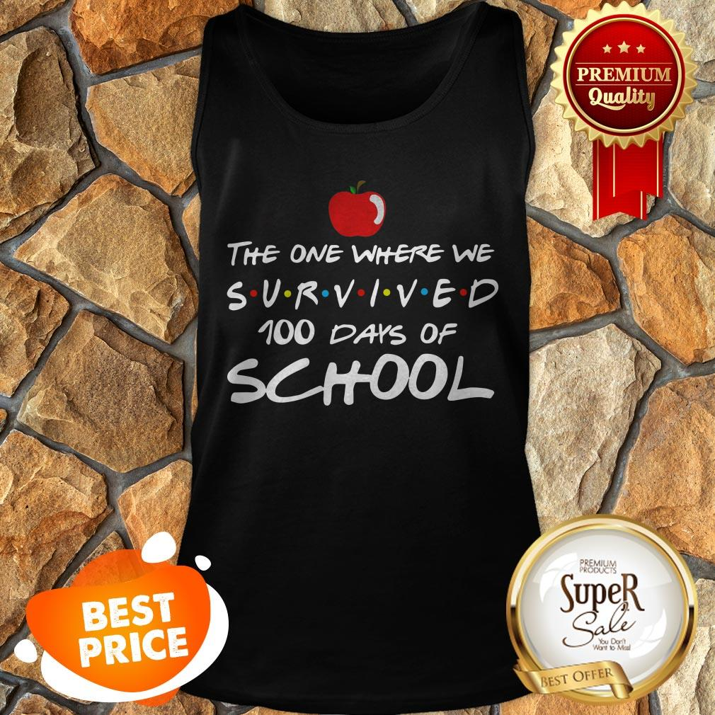 The One Where We Survived 100 Days Of School Friends Tank Top