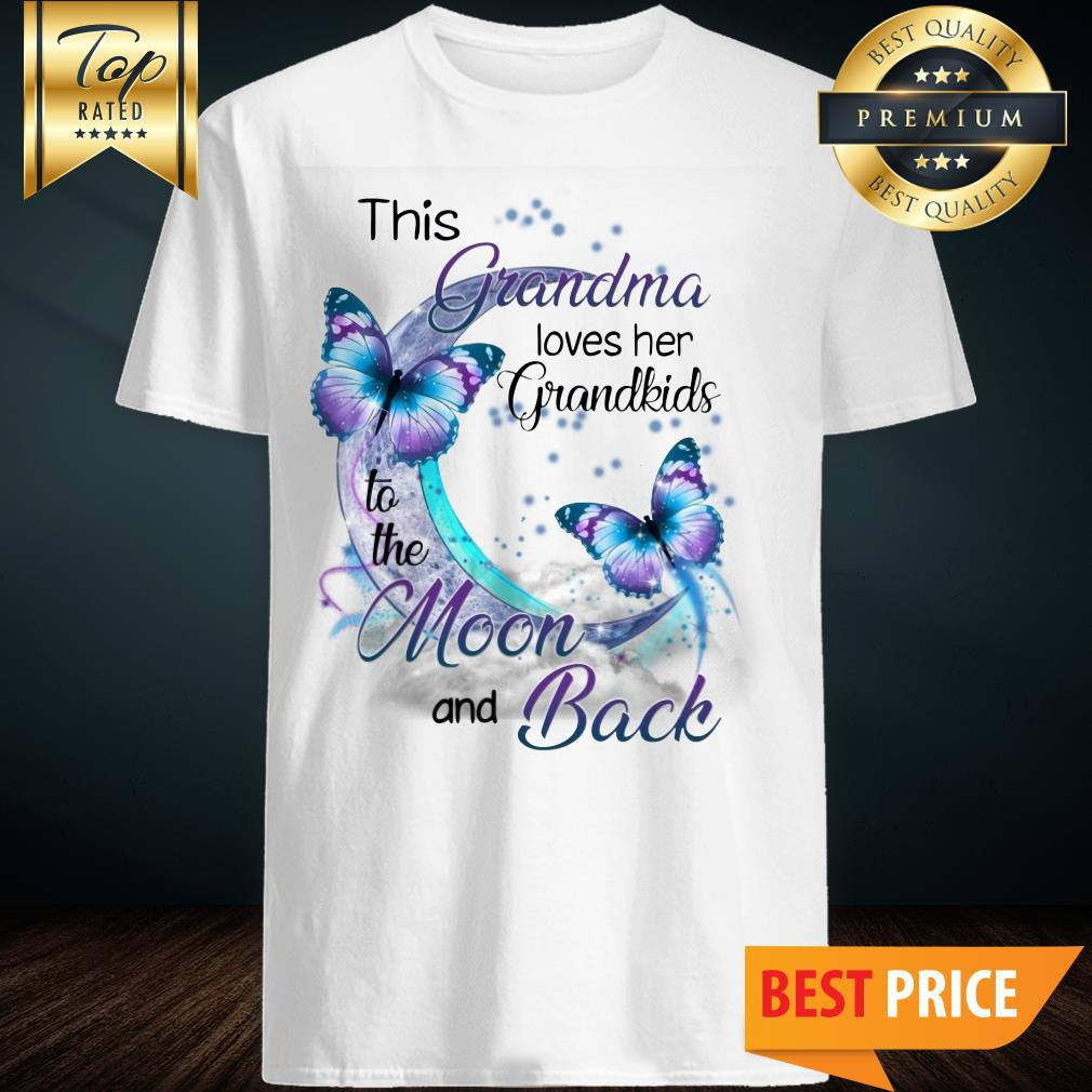 This Grandma Love Her Grandkids To The Moon And Back Shirt
