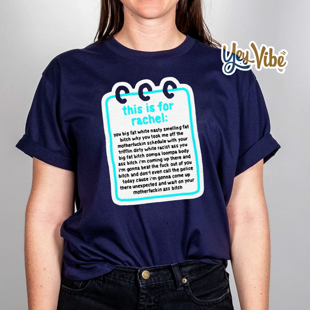 This is for rachel tik tok t shirt