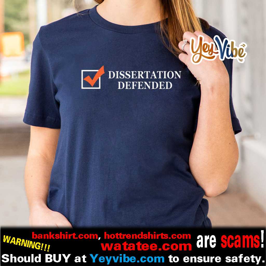 Tobias Raphael Morgan Dissertation Defended T Shirt