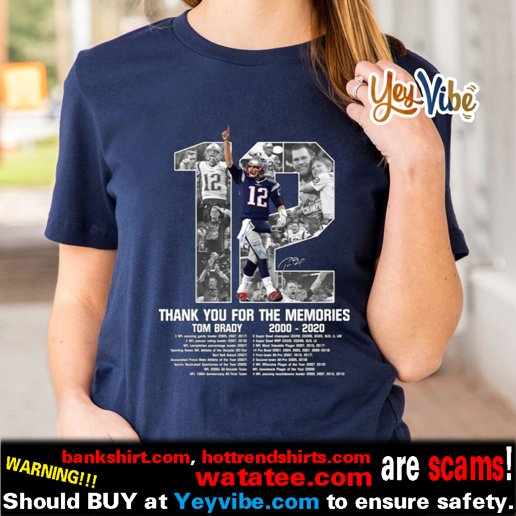 Tom Brady thank you for the memories t shirts