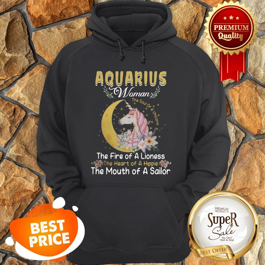Unicorn Aquarius Woman The Soul Of A Unicorn The Fire Of A Lioness Hoodie