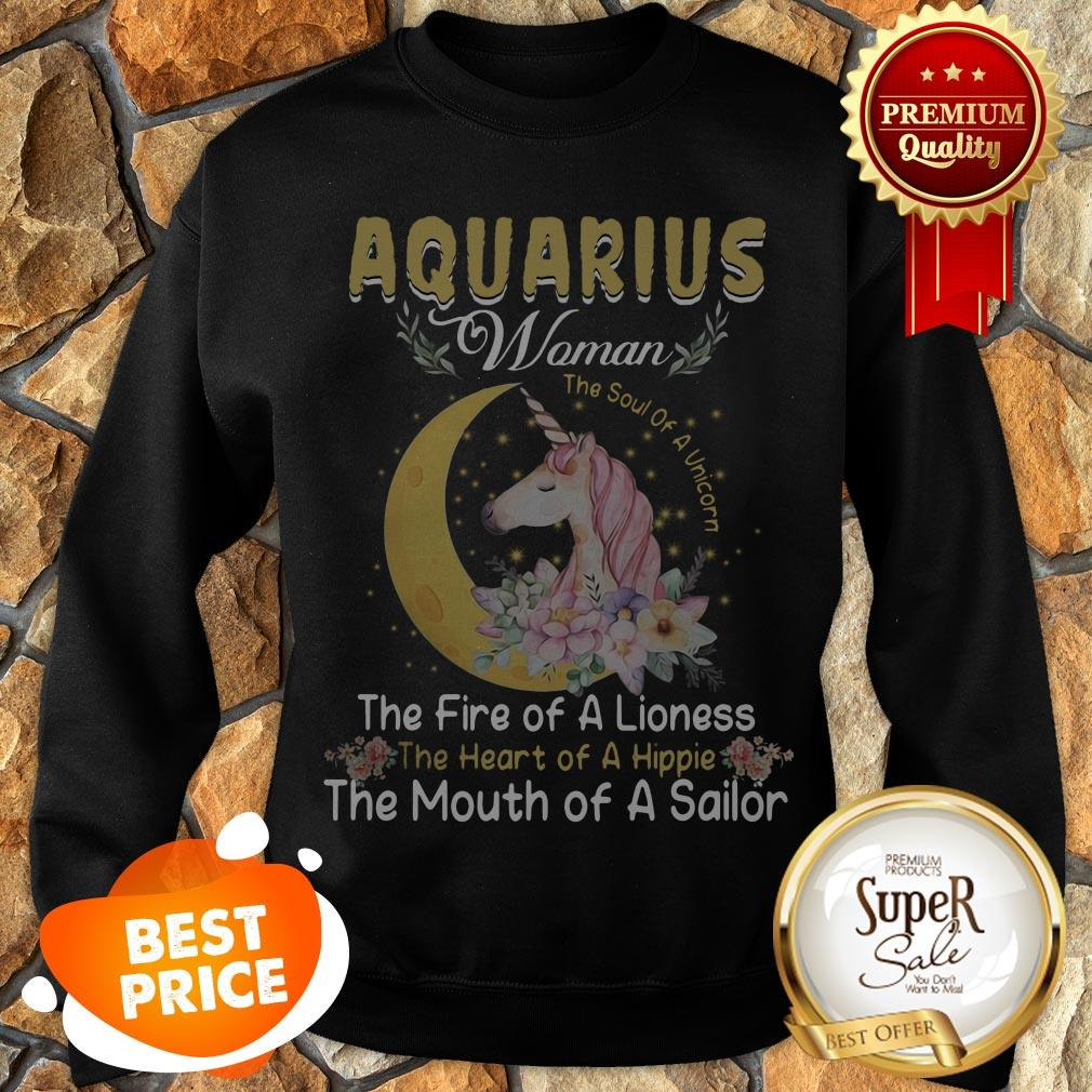 Unicorn Aquarius Woman The Soul Of A Unicorn The Fire Of A Lioness Sweatshirt