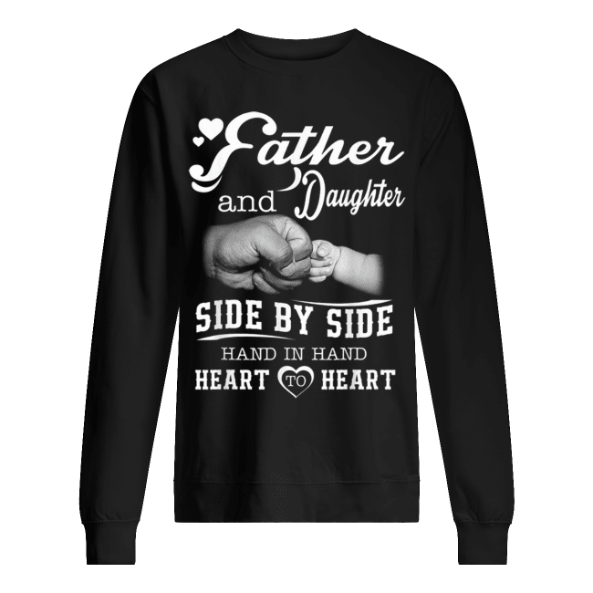 Father And Daughter Unisex Sweatshirt