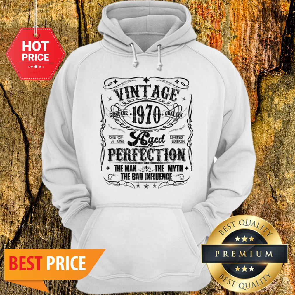 Vintage Genuine Quality 1970 Perfection The Man The Myth The Bad Hoodie