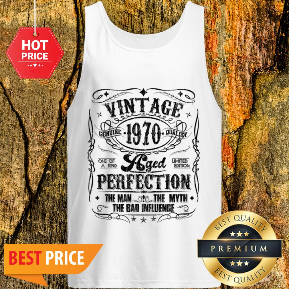 Vintage Genuine Quality 1970 Perfection The Man The Myth The Bad Tank Top