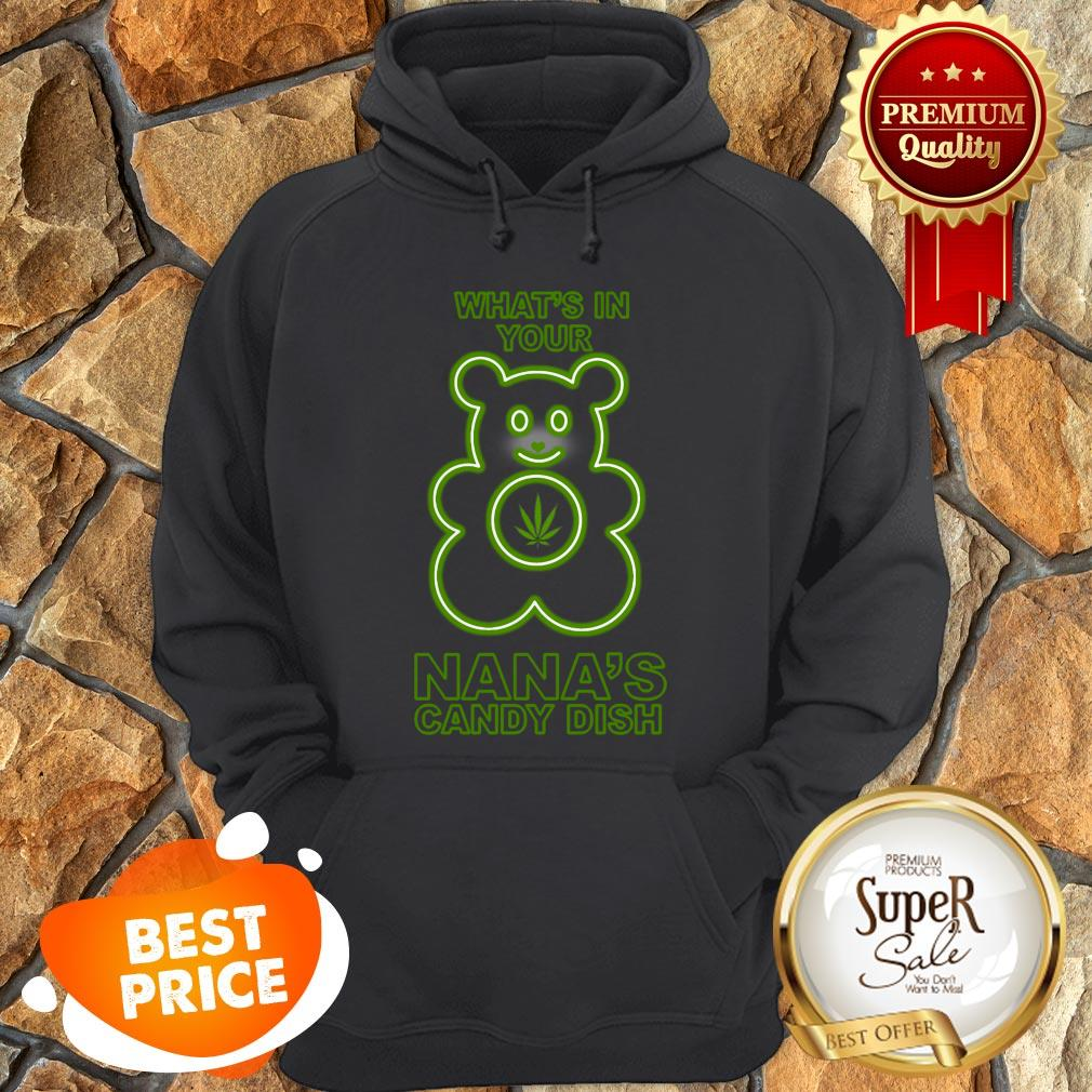 Weed Beer What's In Your Nana's Candy Dish Hoodie