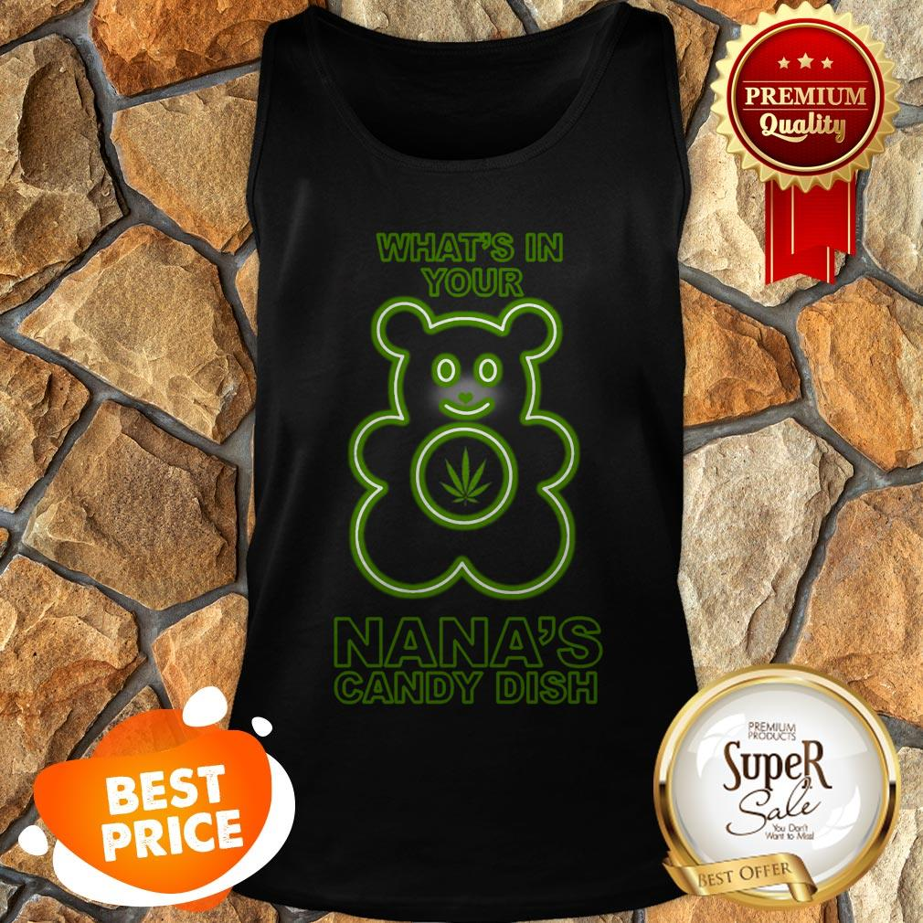 Weed Beer What's In Your Nana's Candy Dish Tank Top